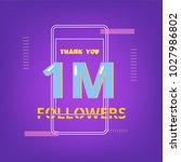 1m followers thank you phrase... | Shutterstock .eps vector #1027986802