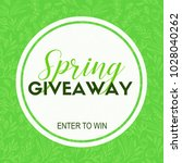 spring giveaway card. template... | Shutterstock . vector #1028040262