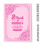 8 march womens day best wishes... | Shutterstock .eps vector #1028130082