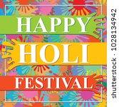 happy holi festival  | Shutterstock .eps vector #1028134942