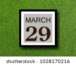 Small photo of Numbers on March 29 th. twenty-ninth. Concept:Calendar.date of the year.Astronomy.Record date and time.Diary,Work schedule ,Deadline, Important day, anniversary, holiday, Diary
