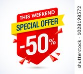 this weekend special offer sale ... | Shutterstock .eps vector #1028198572