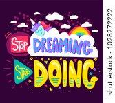 stop dreaming start doing.... | Shutterstock .eps vector #1028272222