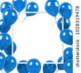 blue baloons with white frame... | Shutterstock . vector #1028319478
