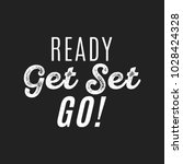 ready get set go vector text... | Shutterstock .eps vector #1028424328