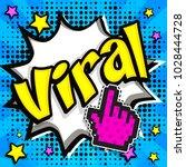 "pop art comics icon ""viral ""....   Shutterstock .eps vector #1028444728"