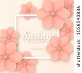 spring sale with white frame    ... | Shutterstock .eps vector #1028543836