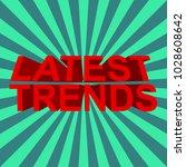 latest trends icon. vector...   Shutterstock .eps vector #1028608642
