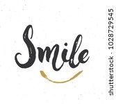 smile lettering handwritten... | Shutterstock .eps vector #1028729545