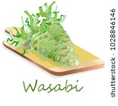 wasabi japanese horseradish... | Shutterstock .eps vector #1028846146