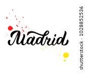 madrid   trendy brush hand...   Shutterstock .eps vector #1028852536