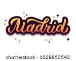 madrid   trendy hand lettering...   Shutterstock .eps vector #1028852542