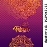akshaya tritiya background with ... | Shutterstock .eps vector #1029065068