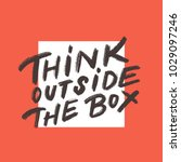 think outside the box.  | Shutterstock .eps vector #1029097246