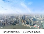 aerial view of shanghai city... | Shutterstock . vector #1029251236