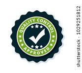 quality control checkmark label ... | Shutterstock .eps vector #1029251812