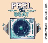 feel the beat   funky... | Shutterstock .eps vector #1029318106