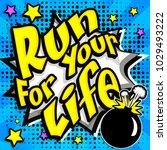 "pop art comics icon ""run for... | Shutterstock .eps vector #1029493222"