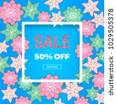 spring sale banner with pink... | Shutterstock .eps vector #1029505378