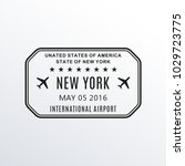 new york passport stamp. usa... | Shutterstock . vector #1029723775