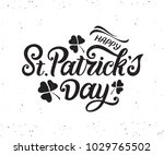 happy st. patrick's day... | Shutterstock .eps vector #1029765502