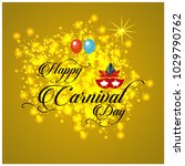 happy brazilian carnival day.... | Shutterstock .eps vector #1029790762