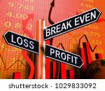 loss profit or break even...   Shutterstock . vector #1029833092