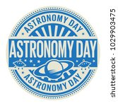 astronomy day  rubber stamp ... | Shutterstock .eps vector #1029903475