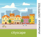 cute cityscape  beautiful... | Shutterstock .eps vector #1029957022