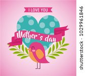 mothers day love you card...   Shutterstock .eps vector #1029961846