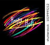 hand written quote happy holi...   Shutterstock .eps vector #1029995212