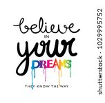 believe in your dreams... | Shutterstock .eps vector #1029995752