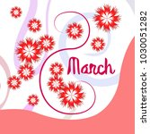greeting card for march 8.... | Shutterstock .eps vector #1030051282