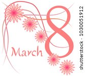 greeting card for march 8.... | Shutterstock .eps vector #1030051912