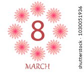 greeting card for march 8.... | Shutterstock .eps vector #1030051936