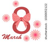 greeting card for march 8.... | Shutterstock .eps vector #1030052122