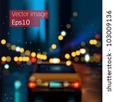 Blurred Defocused Light Car of Heavy Traffic on a Wet Rainy city road at night, vector Eps 10 illustration. - stock vector