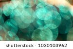 blurred lights background.... | Shutterstock . vector #1030103962