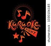 karaoke night advertising flyer ... | Shutterstock .eps vector #1030106185