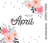 hello april typography vector... | Shutterstock .eps vector #1030173502