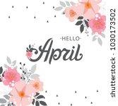 hello april typography vector... | Shutterstock .eps vector #1030173502