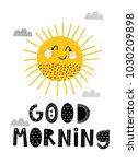 baby print  good morning. hand...   Shutterstock .eps vector #1030209898