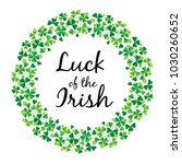 luck of the irish in shamrock... | Shutterstock .eps vector #1030260652