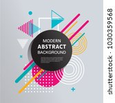 modern abstract vector circle... | Shutterstock .eps vector #1030359568