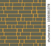 seamless texture of a brick... | Shutterstock . vector #1030381378