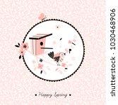 spring bird singing on branch ... | Shutterstock .eps vector #1030468906