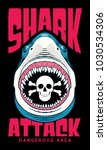 shark attack t shirt   poster... | Shutterstock .eps vector #1030534306