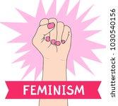 feminism symbol. fighting fist... | Shutterstock .eps vector #1030540156