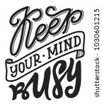 keep your mind busy. hand... | Shutterstock .eps vector #1030601215