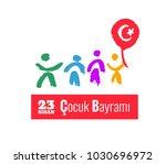 23 nisan cocuk bayrami  23... | Shutterstock .eps vector #1030696972